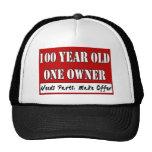 100 años, un dueño - las piezas de las necesidades gorra