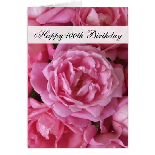 100o Tarjeta de cumpleaños - rosas por 100 años