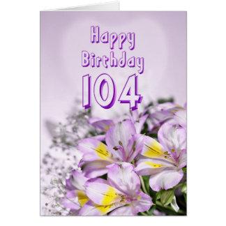 104o Tarjeta de cumpleaños con las flores del