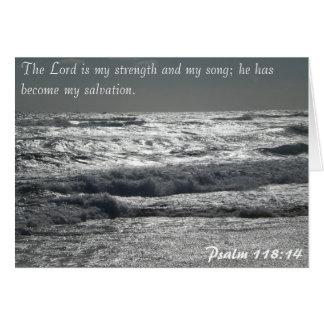 118:14 del salmo - el señor es mi fuerza tarjeta de felicitación