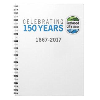 150o aniversario de Redwood City Cuaderno