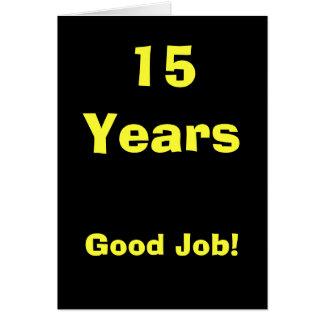 ¡15 años de buen trabajo tarjeton