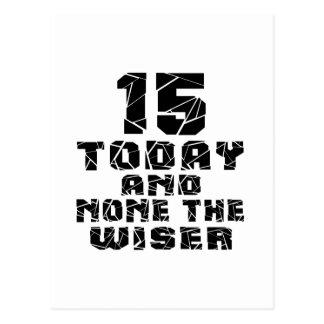 15 hoy y ningunos el más sabio postal