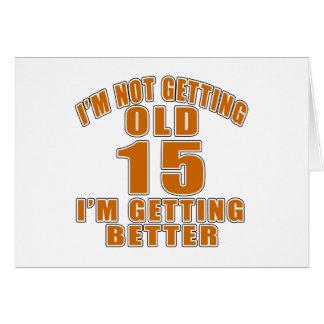 15 que estoy consiguiendo mejor tarjeta de felicitación