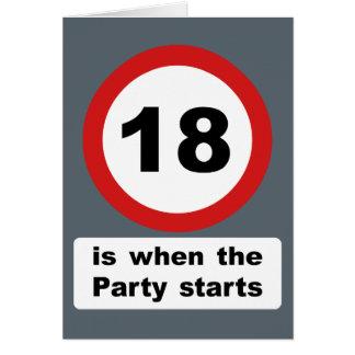 18 es cuando el fiesta comienza tarjeta de felicitación
