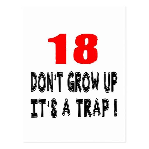 18 no crezca, él es diseños de un cumpleaños de la tarjetas postales