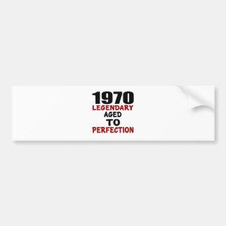 1970 LEGENDARIOS ENVEJECIDOS A LA PERFECCIÓN PEGATINA PARA COCHE
