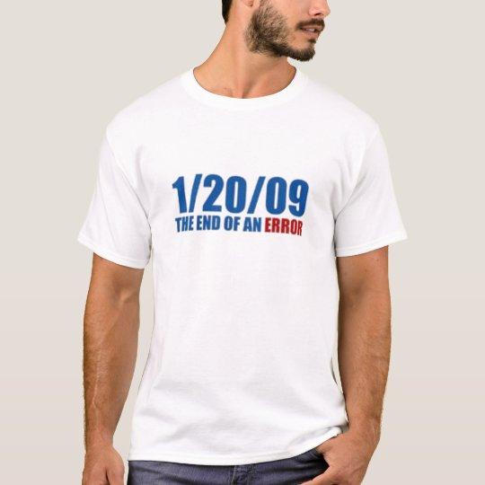 1/20/09 del final de un error camiseta