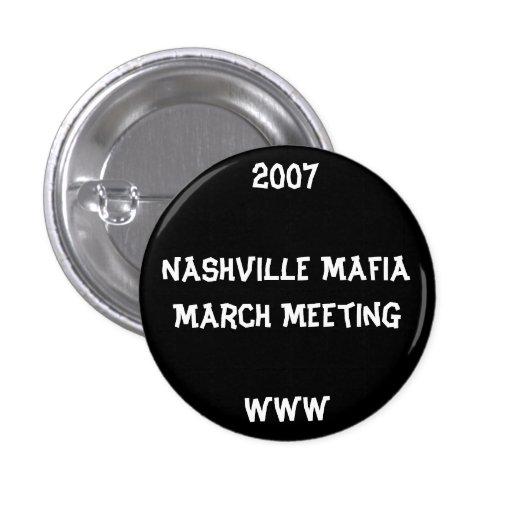 2007Nashville mafia marzo MeetingWWW Pin