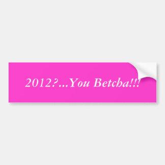 ¿2012? …. PEGATINA PARA COCHE