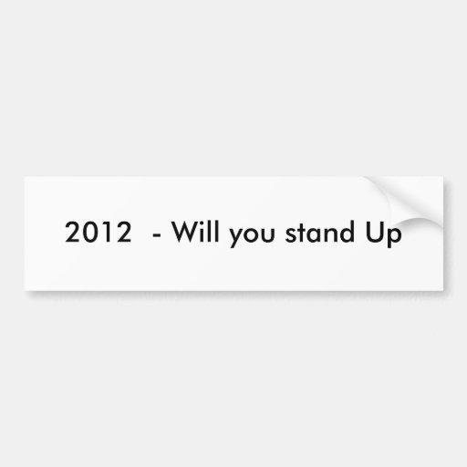 2012 - Usted se levantará Etiqueta De Parachoque