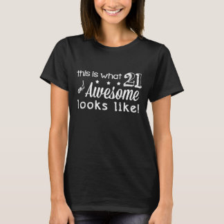 ¡21 e impresionante! (Camisetas oscuras) Camiseta