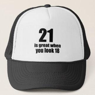 21 es grande cuando usted mira cumpleaños gorro de camionero