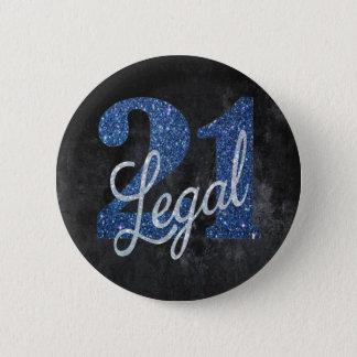 ¡21 y #Legal FINALMENTE! Cumpleaños negro de plata Chapa Redonda De 5 Cm