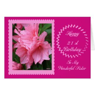 21ro cumpleaños feliz a mi hermana maravillosa tarjeta de felicitación