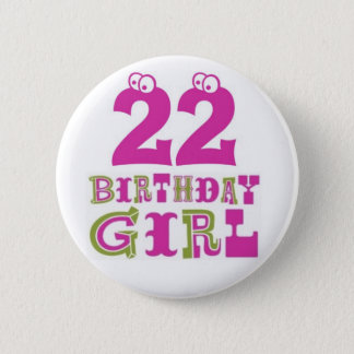 22do Insignia del botón del chica del cumpleaños
