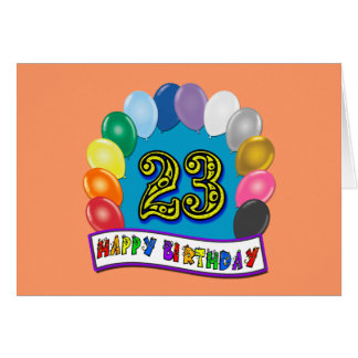 23rd Birthday Gifts with Assorted Balloons Design Greeting Cards