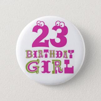 23ro Insignia del botón del chica del cumpleaños