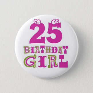 25to Insignia del botón del chica del cumpleaños