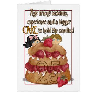 25to Tarjeta de cumpleaños - humor - torta