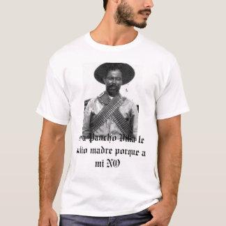 2861, si un porque del madre de Pancho Villa le Camiseta