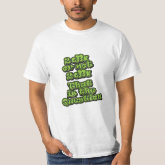 2 G33k o no 2 G33k Camiseta