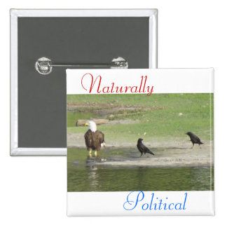 2 naturalmente políticos pins