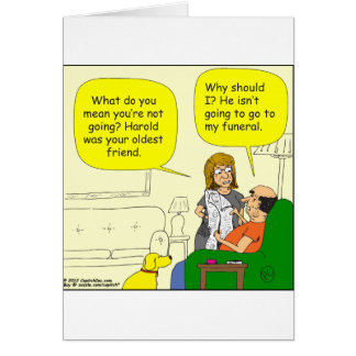 352 él no va a mi dibujo animado fúnebre tarjeta de felicitación