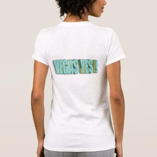 ¡3 D VEGAS SÍ Camiseta