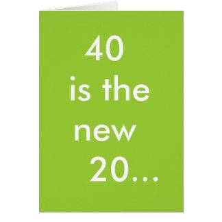 40 es los nuevos 20… tarjeta