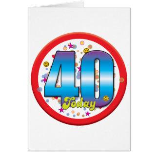 40.o Cumpleaños hoy v2 Tarjetas