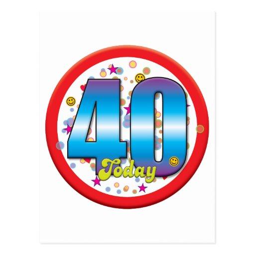 40.o Cumpleaños hoy v2 Tarjetas Postales
