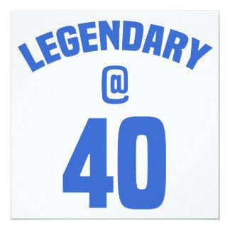 40.o cumpleaños legendario invitación 13,3 cm x 13,3cm