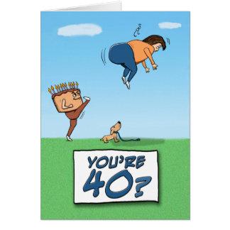 40.o Cumpleaños: Un retroceso con el pie adentro Tarjeta De Felicitación
