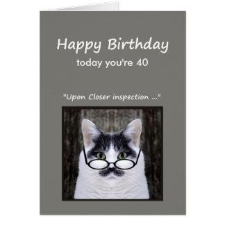 40.o El humor del cumpleaños no lo mira diversión Tarjeta De Felicitación