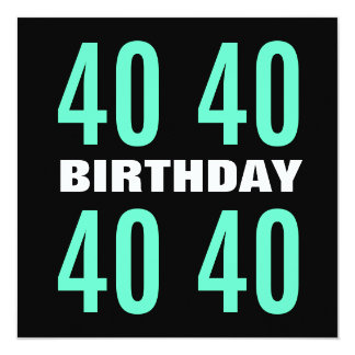 40.o Menta moderna del cumpleaños y W1024 negro Invitación 13,3 Cm X 13,3cm