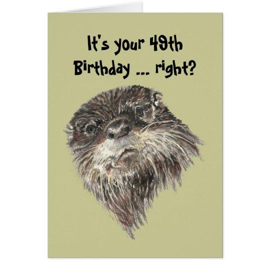 49.o humor del cumpleaños de la edad avanzada y tarjeta de felicitación
