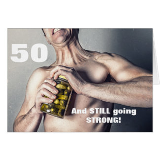 ¡50.a tarjeta del cumpleaños del hombre - todavía