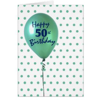 50.o cumpleaños feliz, hombre o mujer, globo verde tarjeta de felicitación