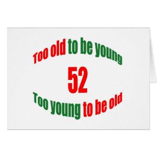 52 demasiado viejo tarjeta