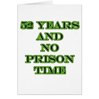 52 ninguna hora de prisión felicitacion