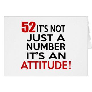 52 no es apenas un número que es una actitud tarjeta de felicitación