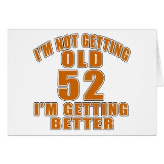 52 que estoy consiguiendo mejor tarjeta de felicitación