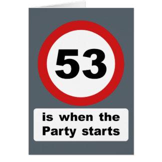 53 es cuando el fiesta comienza tarjeta de felicitación