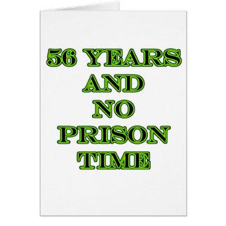 56 ninguna hora de prisión tarjeta de felicitación