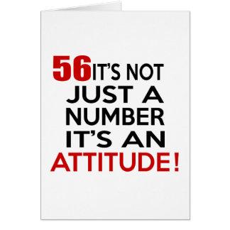 56 no es apenas un número que es una actitud tarjeta de felicitación