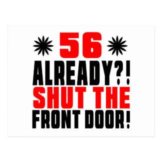 ¡56 ya?! ¡Cierre la puerta principal! Postal