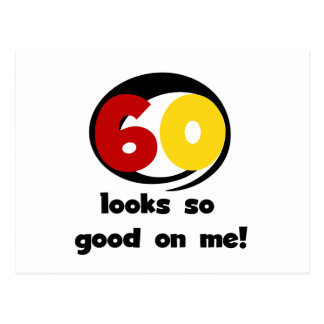 60 miradas tan buenas en mí camisetas y regalos postal