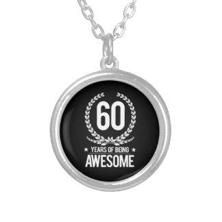 60.o Cumpleaños (60 años de ser impresionantes) Collar Plateado