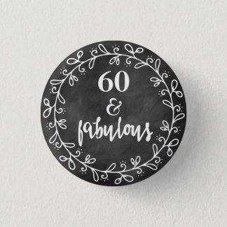 60 y fabuloso - 60.o botón del personalizado del